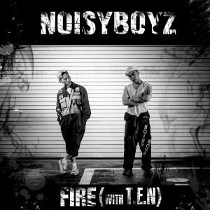 "Album art for Noisy Boyz's album ""Fire"""