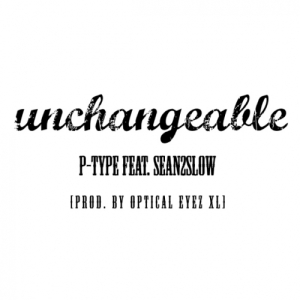 "Album art for P-Type's album ""Unchangeable"""