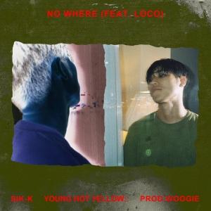 "Album art for Sik-K's album ""No Where"""