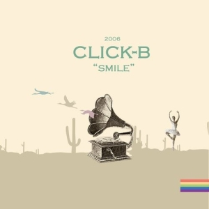 "Album art for Click B's album ""Click B Remake Album - Smile"""
