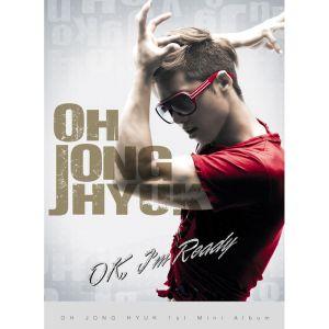 """Album art for Oh Jong Hyuk's album """"OK I'm Ready"""""""