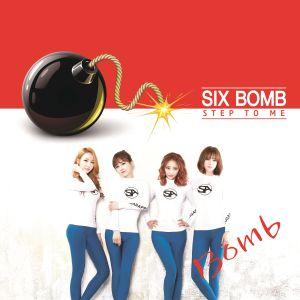 "Album art for Six Bomb's album""Step To Me"""
