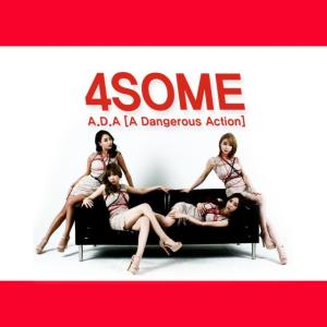 "Album art for 4Some's album ""A.D.A (A Dangerous Action)"""