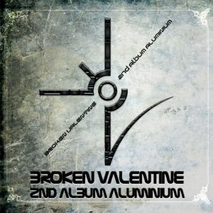 "Album art for Broken Valentine's album ""Aluminium"""