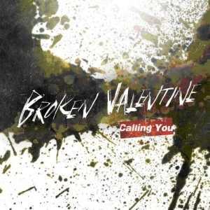 "Album art for Broken Valentine's album ""Calling You"""