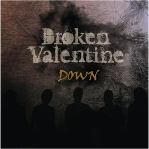 "Album art for Broken Valentine's album ""Down (New Ver)"""