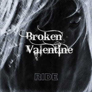 "Album art for Broken Valentine's album ""Ride"""