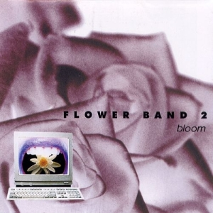 "Album art for Flower's album ""Bloom"""