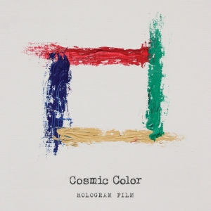 "Album art for Hologram Film's album ""Cosmic Color"""