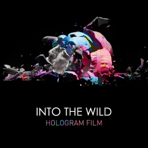"Album art for Hologram Film's album ""Into The Wild"""