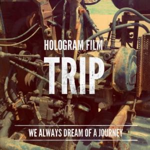 """Album art for Hologram Film's album """"Trip"""""""