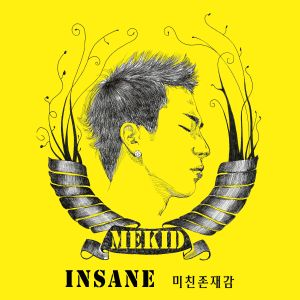 "Album art for MEKID (MADE)'s album ""Insane"""