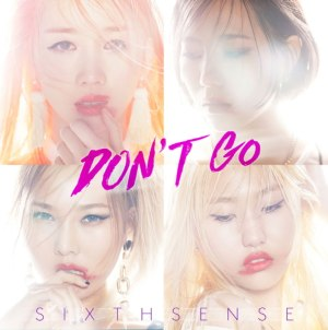 "Album art for Sixth Sense's album ""Don't Go"""