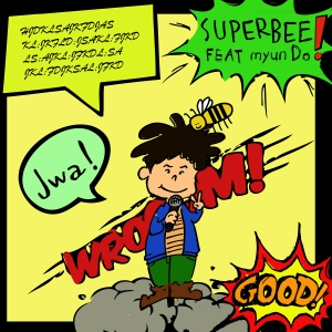 "Album art for Super Bee's album ""Jwa"""