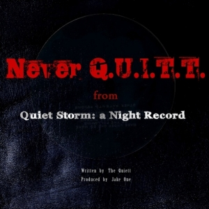 "Album art for The Quiett's album ""Never Q.U.I.T.T"""