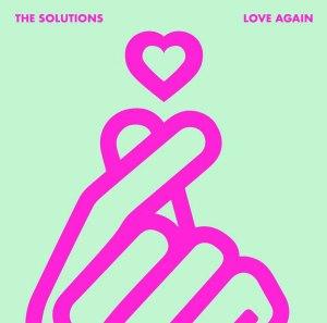 """Album art for The Solution's album """"Love Again"""""""