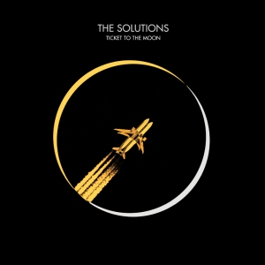 "Album art for The Solutions's album ""Ticket To The Moon"""