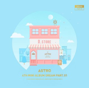 "Album art for Astro's album ""Dream Pt. 1"""