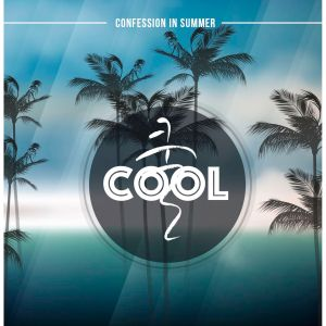 "Album art for Cool's album ""Confession In Summer"""
