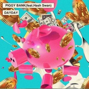 "Album art for Day Day's album ""Piggy Bank"""
