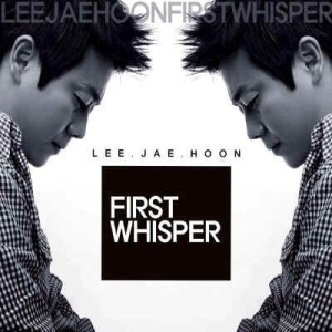 "Album art for Lee Jae Hoon's album ""First Whisper"""
