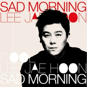 "Album art for Lee Jae Hoon's album ""Sad Morning"""