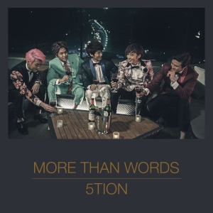 "Album art for 5tion's album ""More Than Words"""