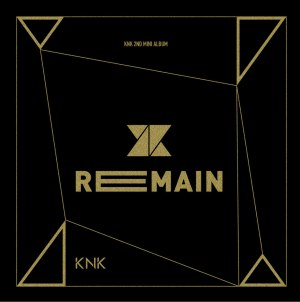 "Album art for KNK's album ""Remain"""