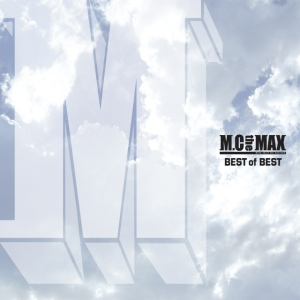 "Album art for M.C The Max's album ""Best Of Best"""