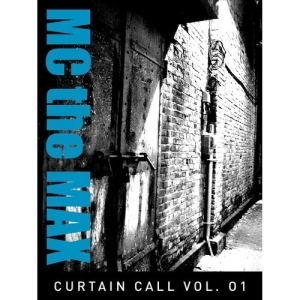 "Album art for MC The Max's album ""Curtain Call"""