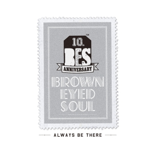 "Album art for Brown Eyed Soul's album ""Always Be There"""
