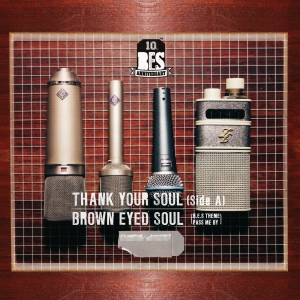"Album art for Brown Eyed Soul's album ""Thank Your Soul - Side A"""