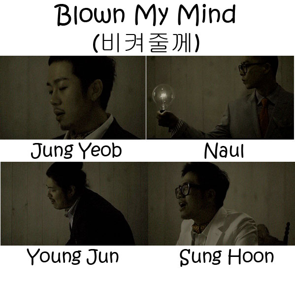"The members of Brown Eyed Soul in the ""Blown My Mind"" MV"