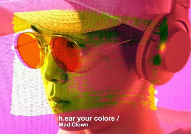 "Mad Clown's ""H.ear Your Colors"" promotional picture."