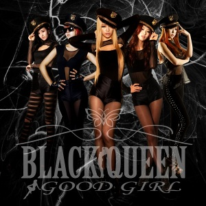 "Album art for Black Queen's album ""Good Girl"""