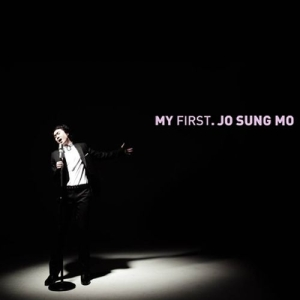 "Album art for Jo Sung Mo's album ""My First"""
