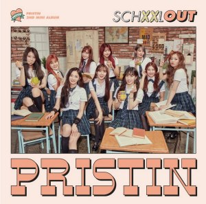 "Album art for Pristin's album ""Schxxl Out"""