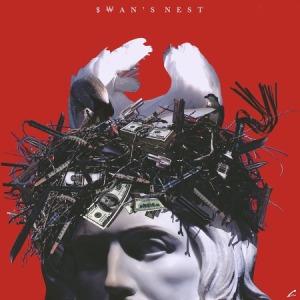 """Album art for Hash Swan's album """"$wan's Nest"""""""