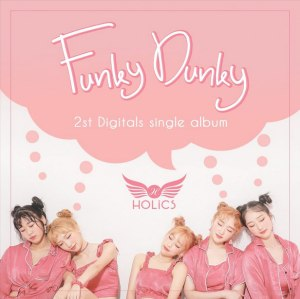 "The members of Holics in the ""Funky Dunky"" MV"