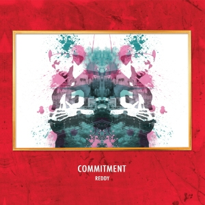 "Album art for Reddy's album ""Commitment"""