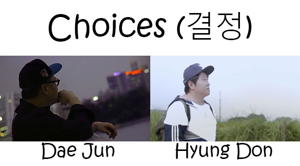 "The members of Hyung Don & Dae Jun in the ""Choice"" MV"