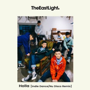 "Album art for The Eastlight's album ""Holla (Remix)"""