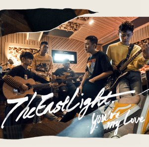 "Album art for The Eastlight's album ""You're My Love"""