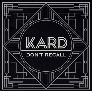 "Album art for K.A.R.D's album ""Don't Recall"""