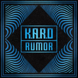 "Album art for K.A.R.D's album ""Rumor"""