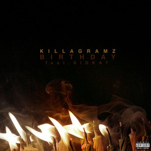 "Album art for Killagramz's album ""Birthday"""