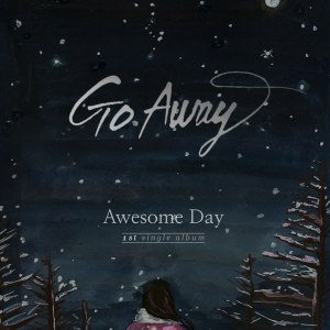"Album art for Awesome Day's album ""Go Away"""