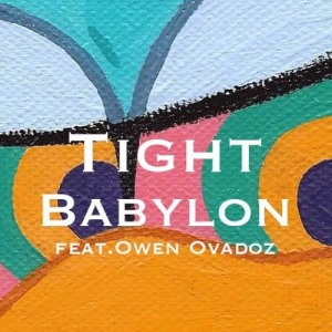 "Album art for Babylon's album ""Tight"""