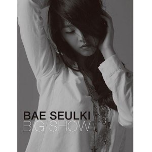 "Album art for Bae Seul Gi's ""Big Show"""