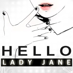 "Album art for Lady Jane's album ""Hello"""